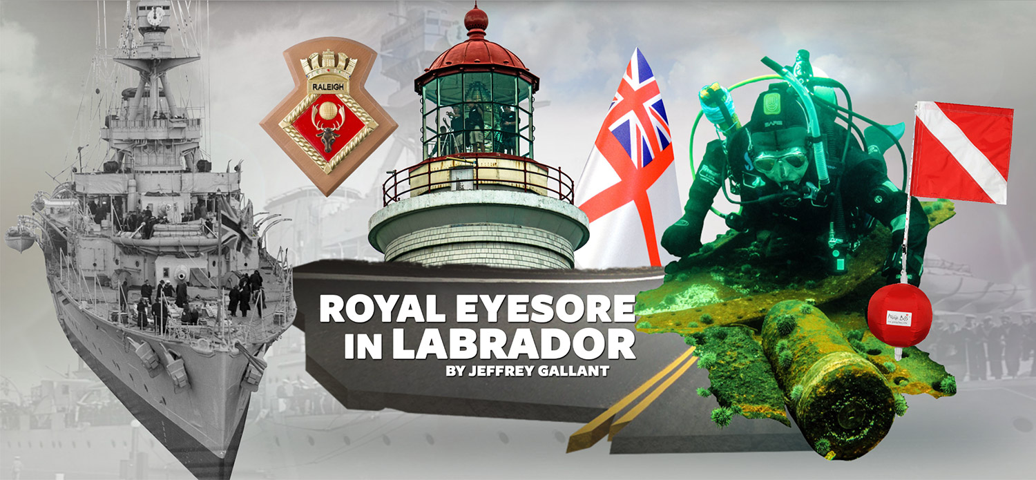 HMS Raleigh | Royal eyesore in Labrador